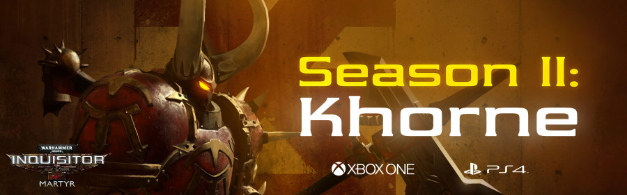 Out now on PS4 and Xbox One: Season 2 - Khorne - Community