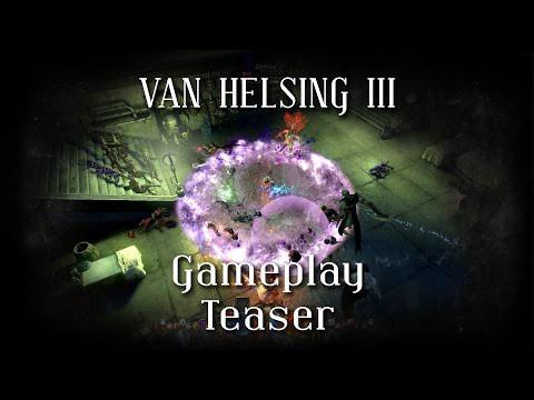 Van Helsing III - Gameplay Teaser