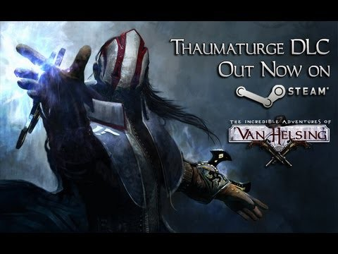 Thaumaturge DLC Release trailer - The Incredible Adventures of Van Helsing