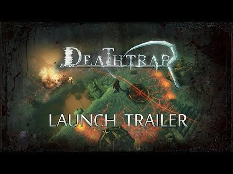 Deathtrap Launch Trailer
