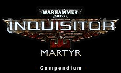 Warhammer 40,000: Inquisitor - Martyr - Compendium